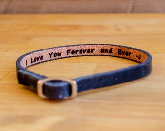 I will love you forever and ever - Hidden Message Leather Bracelet