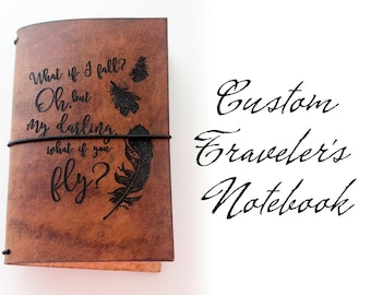 Custom Traveler's Notebook Cover // What if I fall? Oh, but my darling, what if you fly?