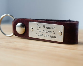 For I know the Plans I have for you  Jeremiah 29:11 Custom Leather Key Chain with Scripture
