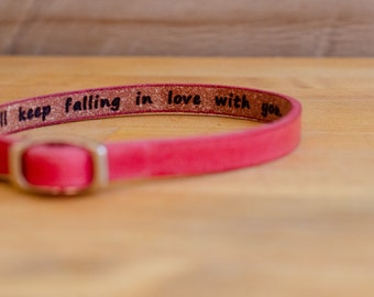 I'll keep falling in love with you- Hidden Message Leather Bracelet