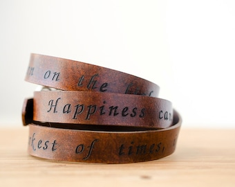 Happiness can be found even in the darkest of times if one only remembers to turn on the light Wide Adjustable Leather Wrap Bracelet