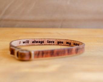 I will always love you my nerd- Hidden Message Leather Bracelet