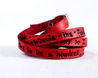 Winnie the Pooh Quote on Ultra Long Leather Wrap Bracelet, Leather Stacking Bracelet, Leather Cuff Bracelet, Triple Wrap Bracelet