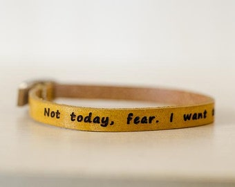 Not Today Fear. Build With Love -Skinny Adjustable Leather Bracelet