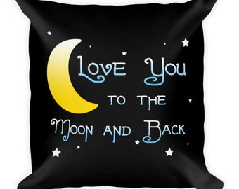 Love You To The Moon Black Pillow