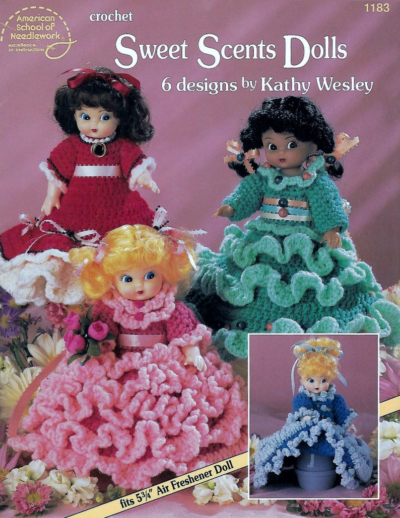 Sweet Scents Dolls 6 Designs by Kathy Wesley Crochet Patterns image 1