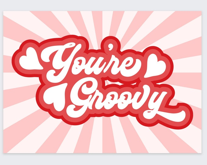 retro valentines card / 70s style valentine / valentines day card / you're groovy card