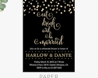 Eat, drink and be married rehearsal dinner invitations, glam rehearsal dinner invite template digital file, printed invites