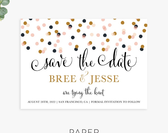 Modern save the date cards, festive save the dates, confetti save the date, custom save the date