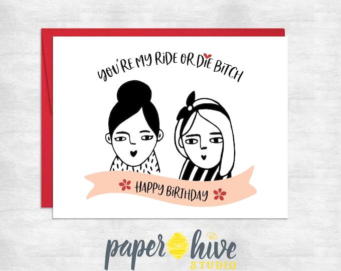 birthday card / birthday card best friend / ride or die card / funny birthday card