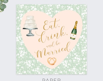 eat drink and be married greeting cards / wedding congratulations card / marriage greeting / spring wedding