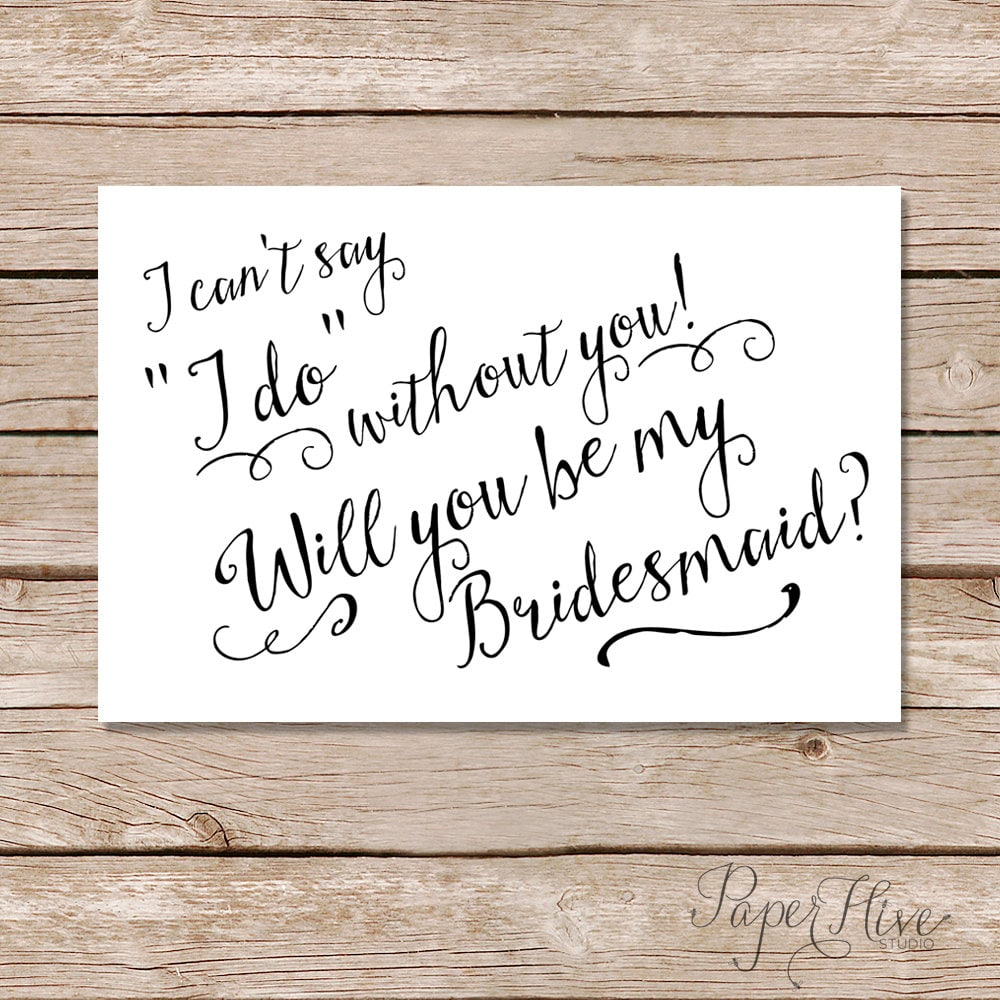 graphic regarding I Can't Say I Do Without You Free Printable named Will Oneself Be My Bridesmaid Playing cards/ I Cant Say I Do Devoid of By yourself /Printable Do it On your own Card