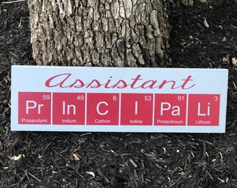 principal gifts desk assistant principal office decor principal name plate science gift periodic table geek decor chemistry sign