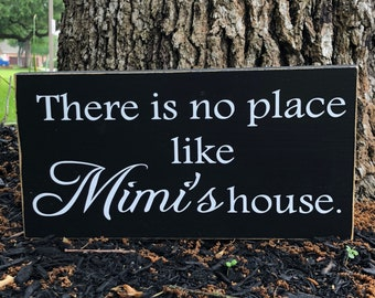 Mother's Day Gift For Grandma ~There Is No Place Like Wooden Sign ~ Grandmother Sign ~ Mimi Gift Grandma Gift Nana Gift ~ Gift For Step Mom