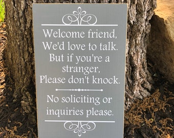 No Solicitation Sign ~ No Soliciting Sign ~ Do Not Disturb ~ Welcome Friend Custom Wood Sign ~ Do Not Ring Bell ~ Welcome Sign ~ House Sign