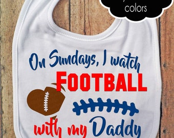 3314e6894a9 On Sundays I watch Football with my Daddy Bib - Footballn fan - Baby Fan  Gear