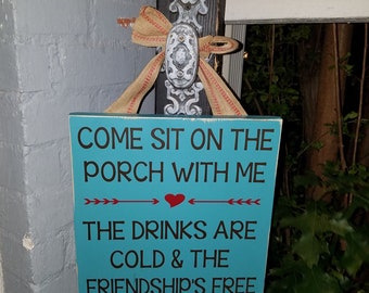 Come Sit on the Porch with Me Sign