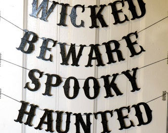 HALLOWEEN glitter letter banners - wicked, beware spooky, haunted