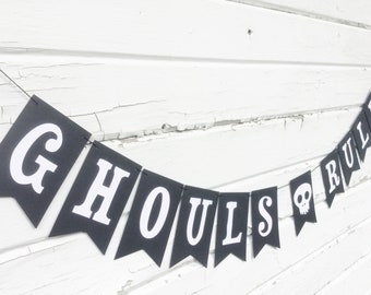 GHOULS RULE Halloween Flag Paper Banner Bunting Garland