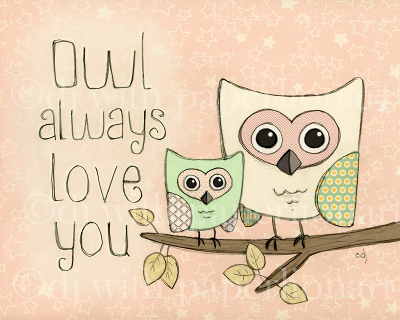 Owl Always Love You-Pink Print **FREE SHIPPING**