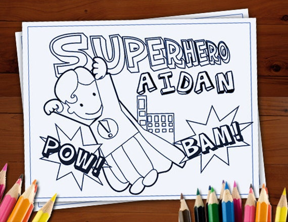 Coloring Pages For Kids Printable, Superhero Party Favors, Printable Personalized  Coloring Activity Sheets For Kids By Print Me A Party Catch My Party