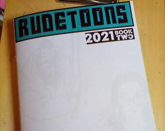 Sketchbook Rudetoons 2021 book two drawing comics cartoon pinup Harley Quinn altgirl funny boorudetoons avengers justiceleague ink pen