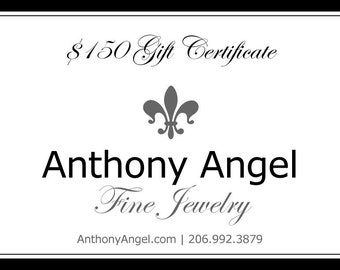 150 Dollar Gift Certificate For Anthony Angel Fine Jewelry