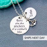 Sons are the Anchors • Mom Life Necklace • Mother Jewelry Mom Gift Personalized Name Charm Anchor• Mom Necklace Gift Mom Quote New Mom • QQQ