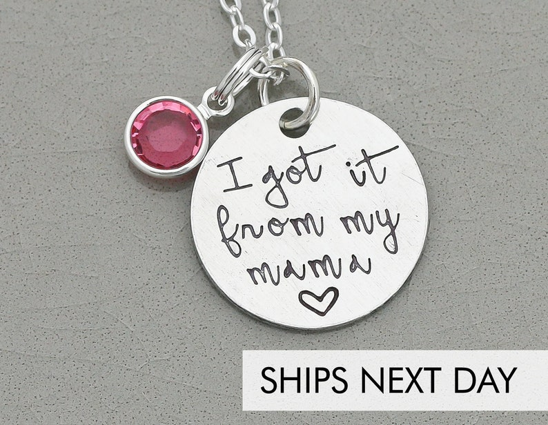 I Got It From My Mama Necklace  Cute Quote Jewelry  Daughter image 0