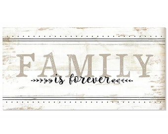 Family Is Forever Rustic Farmhouse Style Handmade Wood Sign