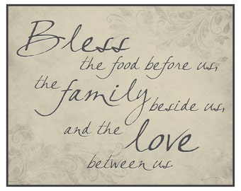 Bless The Food Before Us The Family Beside Us and the Love Between Us Printed Wood Sign 12x15