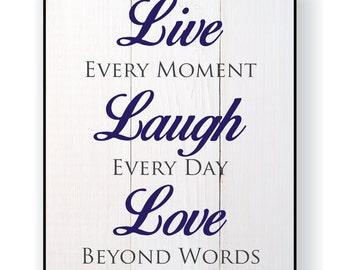 Live Laugh Love Printed Wood Sign 12x15