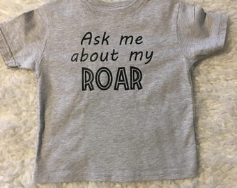Ask Me About My Roar Flip T-Shirt