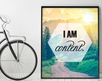 I am content (Printable Art Quote) Art of Mindfulness - Nature/ Forest/ Sunshine printable art, Inner Contentment wall decor