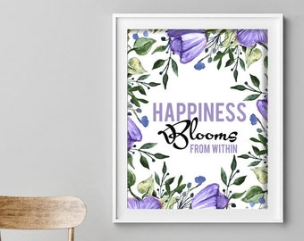 Happiness Blooms From Within (Purple) (Printable Art Quote) Art of Mindfulness - Printable Art, Happy, Inner Beauty Art Print