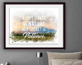 Adopt the Pace of Nature - Her Secret is Patience (Printable Art Quote) Art of Mindfulness - Nature landscape / Endurance Printable Art