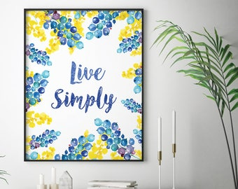 Live Simply (Printable Art Quote) Flower Wreath - Art of Mindfulness - Peace/ Joy/Wisdom printable art, wall decor