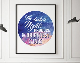 The Darkest Nights Produce the Brightest Stars (Printable Art Quote) Art of Mindfulness - Hope, Reflection, Nature art print, printable art