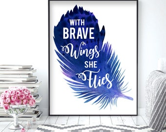 With Brave Wings She Flies (Purple) (Printable Art Quote) Art of Mindfulness -Printable Art Wall Decor/ Gift / Power of Positive Thinking