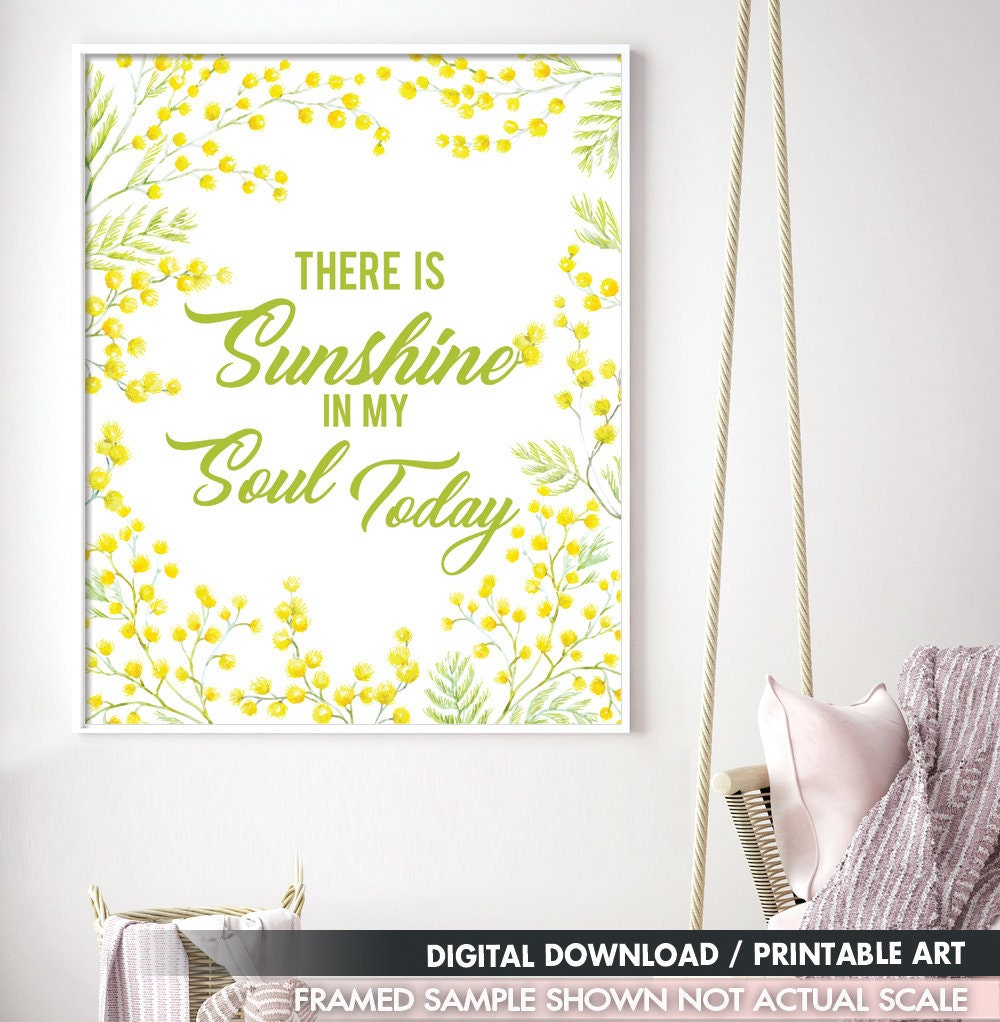 There is Sunshine in My Soul Today Printable Art Quote Art | Etsy