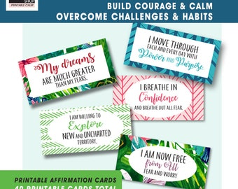 Build COURAGE, CALM and Overcome Challenges / HABITS (40 Affirmation Printable Cards) Qnty 4 - 8x10 inch pages