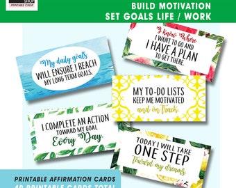 Build MOTIVATION, SET GOALS for Life / Work (40 Affirmation Printable Cards) Qnty 4 - 8x10 inch pages