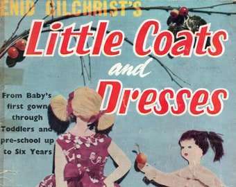Enid Gilchrist LITTLE COATS & DRESSES 1950s Vintage Sewing Pattern Drafting Book 0 - 6 Years Christening Gown Petticoat Blouses Beret Jacket