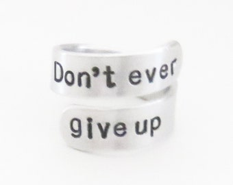 Don't ever give up ring - Inspirational ring - Never give up ring - Motivational jewelry - Gift for daughter son - Bestfriend gift