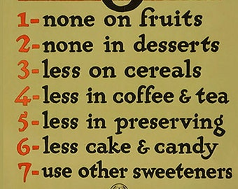 "Vintage Reproduction WWI Era Poster  ""Sugar--Save It"" - 11x17  c1918"