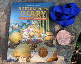 A Beekeeper's Diary Self-Guide to Beekeeping