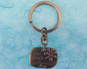 Some Friends are Forever Affirmation Keyring Magical Fire