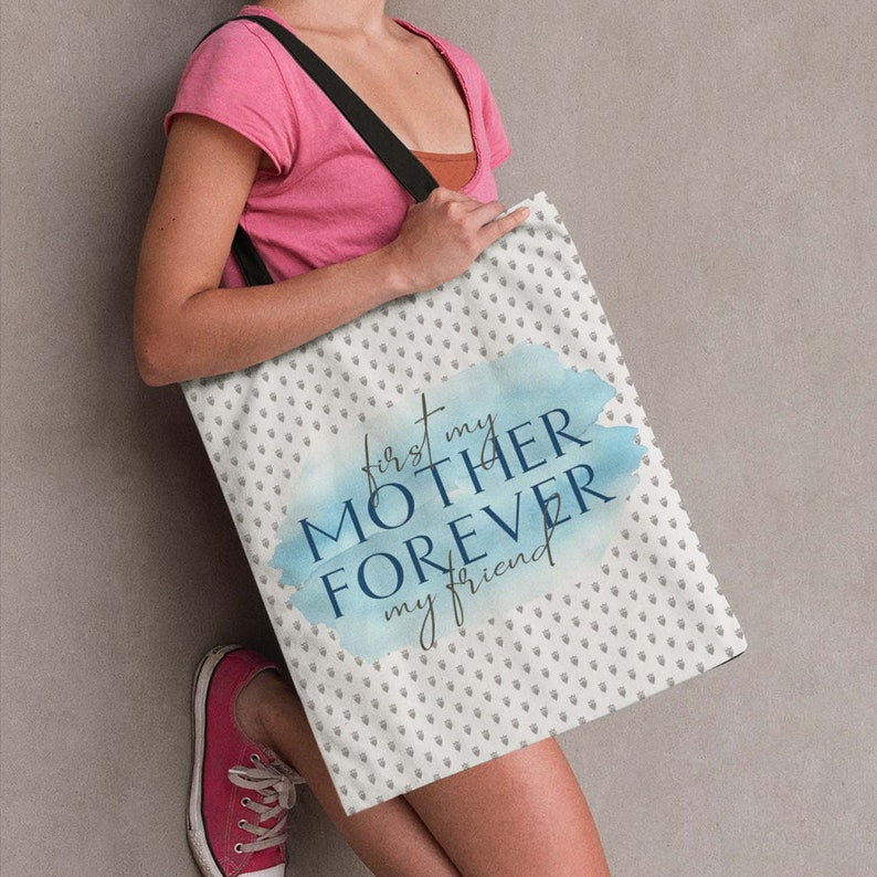 Tote Bag For Mom with Sentimental Saying: First My Mother image 0