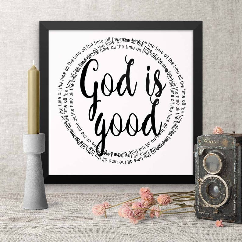 Framed Wall Quotes God Is Good All the Time Art for Dad image 0