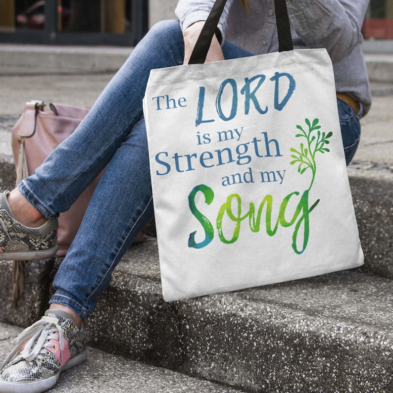 Tote Bag The Lord is my Strength and My Song Bible Verse image 0